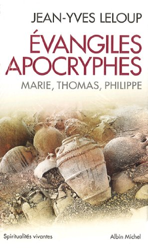 Evangiles apocryphes Coffret 3 volumes : Marie, Thomas, Philippe par Jean-Yves Leloup