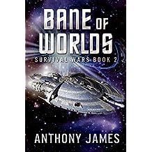 Bane of Worlds (Survival Wars Book 2)