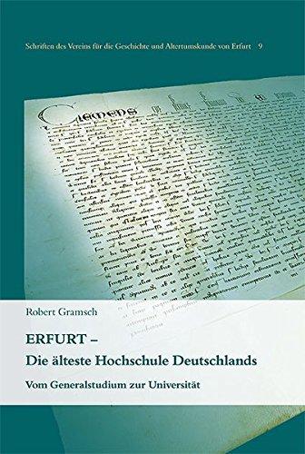 Erfurt - Die älteste Hochschule Deutschlands: Vom Generalstudium zur Universität