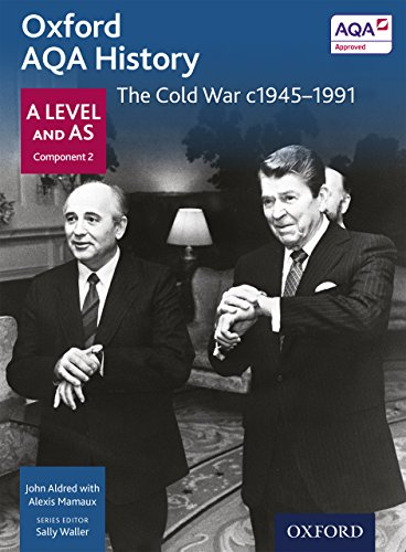 Oxford AQA History for A Level: The Cold War c1945-1991 eBook