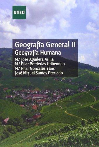 Geografía General II. Geografía Humana (GRADO) por María José AGUILERA ARILLA