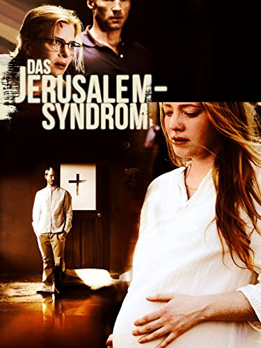 Das Jerusalem - Syndrom