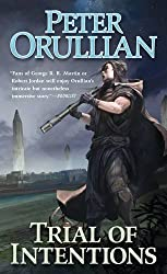 Trial of Intentions (Vault of Heaven) by Peter Orullian (2016-04-05)