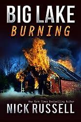 Big Lake Burning (Volume 6) by Nick Russell (2015-05-04)