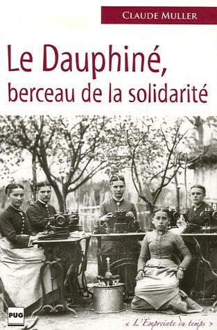 Le Dauphiné berceau de la solidarité