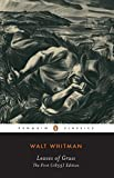Leaves of Grass: The First (1855) Edition (Penguin Classics)