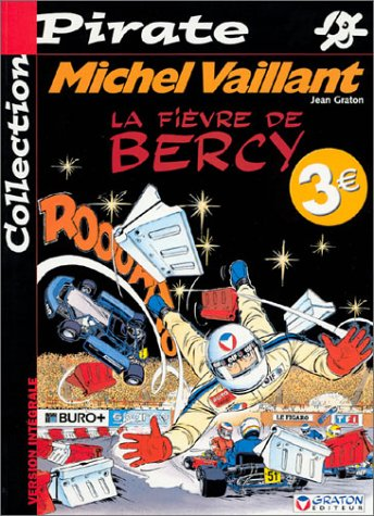 BD Pirate : Michel Vaillant, tome 61 : La fièvre de Bercy