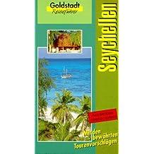 Seychellen. Goldstadt-Reiseführer.