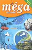 Méga monde. Edition 2002