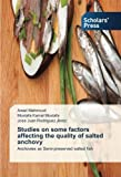 Studies on some factors affecting the quality of salted anchovy‏: Anchovies as Semi...