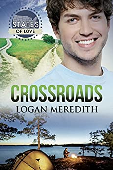 Crossroads (States of Love) by [Meredith, Logan]