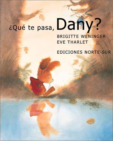 Que Te Pasa, Dany (Davy)