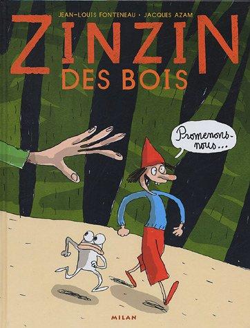 Zinzin des bois, Tome 1 : Promenons-nous...