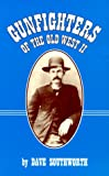 Gunfighters of the Old West II