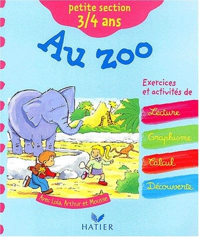 Fais-moi découvrir Au Zoo - Maternelle Petite Section