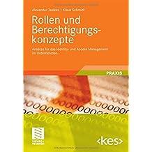 Rollen und Berechtigungskonzepte: Ansätze für das Identity- und Access Management im Unternehmen (Edition) (German Edition) (Edition <kes>)