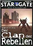 Image de SG 019: Der Clan der Rebellen (STAR GATE - das Original)