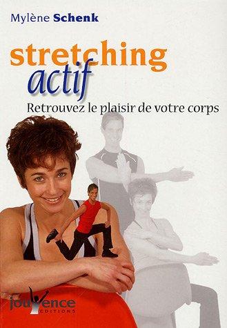 Stretching actif : Variété de positions, enchaînements de mouvements