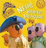 Ned's Buried Treasure (Koala Brothers)