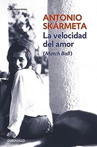 La velocidad del amor par  Antonio Skármeta
