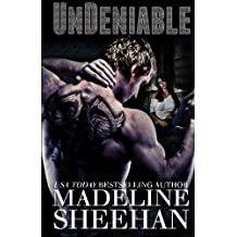 Undeniable (Volume 1) by Madeline Sheehan (2012-12-20)