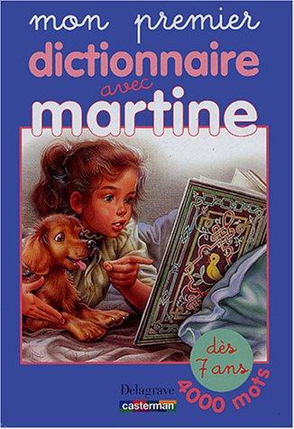 Mon premier dictionnaire avec Martine