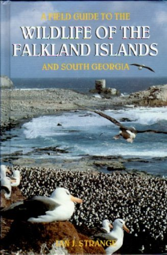 Field Guide to the Wildlife of the Falkland Islands and South Georgia
