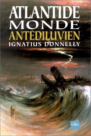 Atlantide : Monde antédiluvien par Ignatius Donnelly