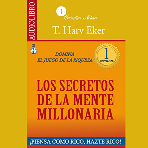 The Secrets of the Millionaire Mind [Los secretos de la mente millonaria]  Audiolibri