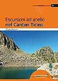 Escursioni ad anello nel Canton Ticino: 44 itinerari in tutta le regione