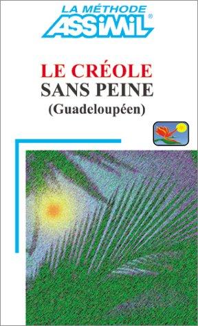 Le Crole sans peine (Guadeloupen)