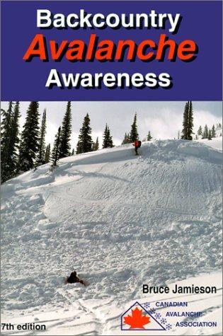 Backcountry avalanche awareness by James Bruce Jamieson (November 19,2001) par James Bruce Jamieson