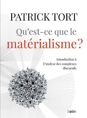 Qu'est-ce que le matérialisme ?