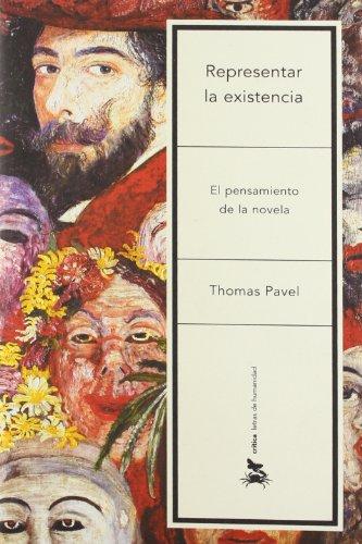 El Pensamiento De La Novela (Letras De Humanidad) por Thomas Pavel