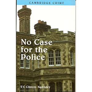 No Case for the Police