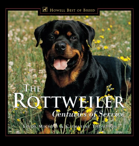 The Rottweiler: Centuries of Service (Howell's Best of Bre) (English Edition) -