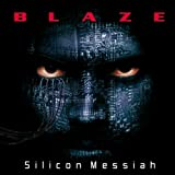 Blaze: Silicon Messiah (Audio CD)