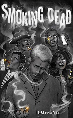 Smoking Dead por S. Bonavida Ponce