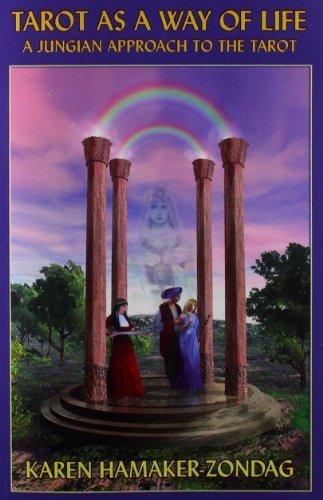 Tarot as a Way of Life: A Jungian Approach to the Tarot by Karen Hamaker-Zondag (2007-05-01)