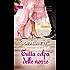 Tutta colpa delle nozze (Appuntamento con l'amore Vol. 1)
