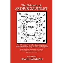 The Grimoire of Arthur Gauntlet (PB)