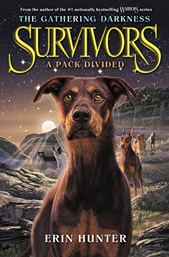 Survivors: The Gathering Darkness 01: A Pack Divided por Erin Hunter