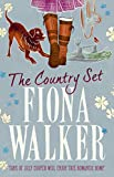 The Country Set (Compton Magna Series) by Fiona Walker