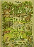 Aus Wald und Flur 3 - Tiere unserer Heimat