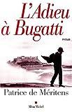 L'Adieu à Bugatti