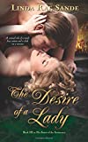 The Desire of a Lady: Volume 3 (The Sisters of the Aristocracy) by Linda Rae Sande (2015-05-30)