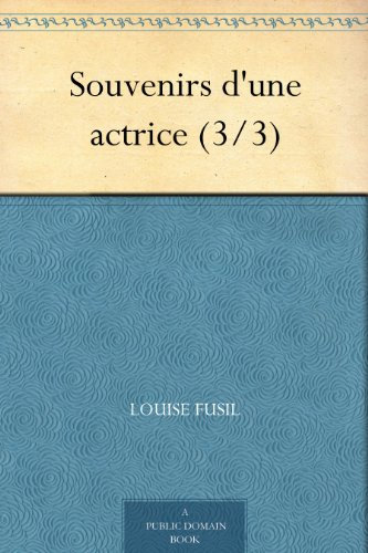 Couverture du livre Souvenirs d'une actrice (3 3)
