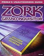 Zork Grand Inquisitor - Unauthorized Game Secrets de M. Odam