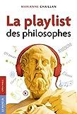 La playlist des philosophes (French Edition)