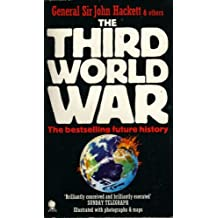 The Third World War, August 1985: A Future History